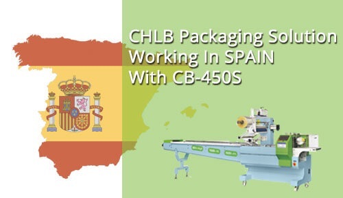 CHLB Servo Packing Machine Packaging Solution Working In Spain